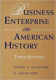 Business Enterprise in American History by Mansel G. Blackford