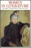 Women in Literature: Life Stages Through Stories, Poems, and Plays