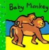 Baby Monkey: 9