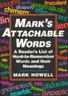 Mark's Attachable Words: A Reader's List of Hard-To-Remember Words and Their Meanings