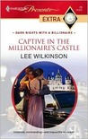 Captive in the Millionaire's Castle by Lee Wilkinson