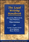 The Legal Writing Handbook: Analysis, Research, and Writing