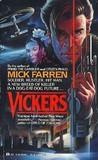 Vickers by Mick Farren