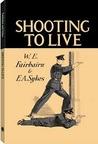 Shooting to Live