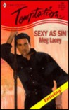 Sexy as Sin by Meg Lacey