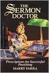 the-sermon-doctor-prescriptions-for-successful-preaching