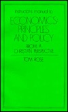 Instructor's manual to Economics: Principles and Policy from a Christian Perspective