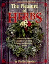 The Pleasure of Herbs by Phyllis V. Shaudys