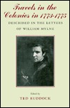 Travels In The Colonies In 1773 1775 by William Mylne