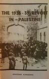 The 1936-39 Revolt in Palestine