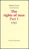 The Rights Of Man: Part I:  1791 (Revolution And Romanticism, 1789 1834)