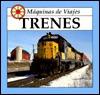 Trenes = Trains
