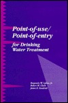 Point Of Use/Point Of Entry For Drinking Water Treatment