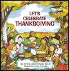 Let's Celebrate Thanksgiving by Peter Roop