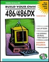 Build Your Own 486/486 Dx