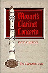 Mozart's Clarinet Concerto, The Clarinetist's View
