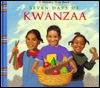 The Seven Days of Kwanzaa by Ella Grier