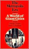 A World of Giant Cities: The Metropolis Era: A World of Giant Cities v. 1