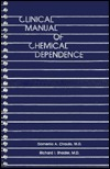 Clinical Manual Of Chemical Dependence