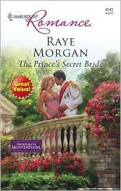 The Prince's Secret Bride (The Royals of Montenevada, #1)