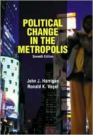 Political Change In The Metropolis, Seventh Edition