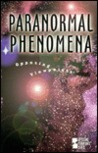 Paranormal Phenomena: Opposing Viewpoints