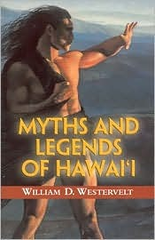 Myths And Legends Of Hawaii