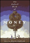Ebook The Oxford Book Of Money by Kevin Jackson PDF!