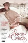 Razões do Coração by Rosalind Laker