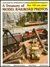 A Treasury of Model Railroad Photos: Four Creative Approaches to Model Railroad Photography