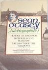 Sean O'Casey - Autobiographies