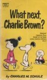 What Next, Charlie Brown? (Peanuts Coronet, #26)