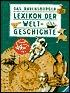 Das Ravensburger Lexikon Der Weltgeschichte