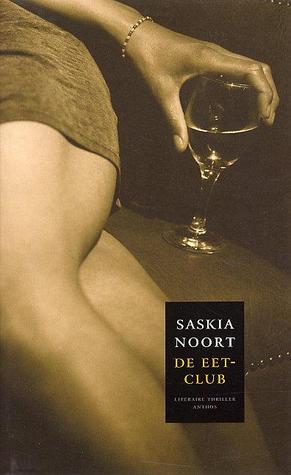 De eetclub by Saskia Noort