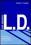 On Being L.D.: Perspectives and Strategies of Young Adults