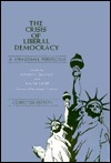 The Crisis of Liberal Democracy: A Straussian Perspective