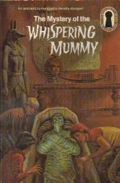 The Mystery of the Whispering Mummy (Alfred Hitchcock and The Three Investigators, #3)