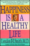 Happiness Is a Healthy Life