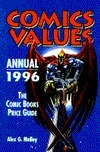 Comics Values Annual 1996: The Comic Books Price Guide