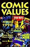 Comics Values Annual 1998: The Comic Books Price Guide