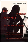 The Naked Humanity & the Art of Living: What Can Be Learned from Life and Humankind