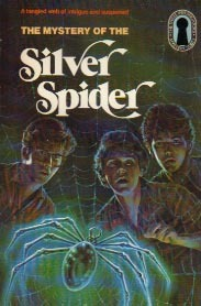 The Mystery of the Silver Spider by Robert Arthur