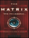 Matrix and Philosophy