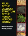 Atlas of the Cellular Structure of the Human Nervous System