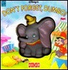 Dont Forget, Dumbo