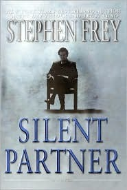 Silent Partner: 1 (Frey, Stephen)