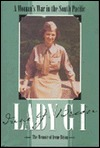 Lady GI: A Woman's War in the South Pacific: The Memoir of Irene Brion
