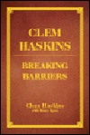 Clem Haskins: Breaking Barriers