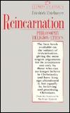 Reincarnation: Philosophy, Religion, Ethics
