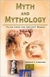 Myth and Mythology: Tales from the Ancient World